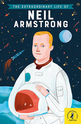 The Extraordinary Life of Neil Armstrong, фото 2
