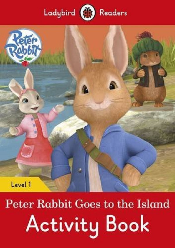 Peter Rabbit: Goes to the Island Activity Book. Ladybird Readers Level 1