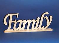 Слово Family (на подставке) заготовка для декора