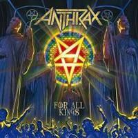 Виниловая пластинка Anthrax - For All Kings 2 LP Set 2016 (27361 35671) Gat, Nuclear Blast/Ger. Mint