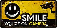 """Металлическая / ретро табличка """"Улыбнись В Камеру / Smile You'Re On Camera"""""""