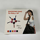 Складна компактна сумка-шоппер Shopping Bag To Roll Up багаторазова для походу за продуктами повсякденна, фото 10