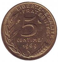 Монета 5 сантимов. 1966-2001 год, Франция