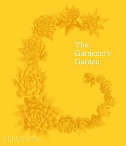 Ландшафтний дизайн. The Gardener's Garden: Midi Format. Madison Cox