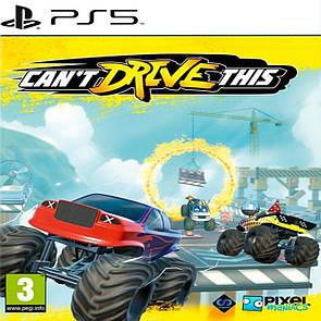 Can't Drive This (російські субтитри) PS5