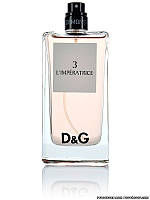 DOLCE & GABBANA L'IMPERATRICE №3 EDТ TESTER 100 ml