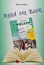 Книга для домашнього читання «Read me book» англійською мовою для учнів до підручника 5 класу Карпюк