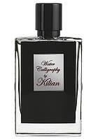 Kilian Water Calligraphy 50 мл ( унисекс Килиан Вотер Каллиграфи) ОРИГИНАЛ EDP парфюмированная вода