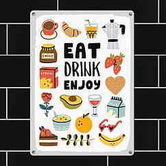 Табличка интерьерная металлическая Eat, drink, enjoy