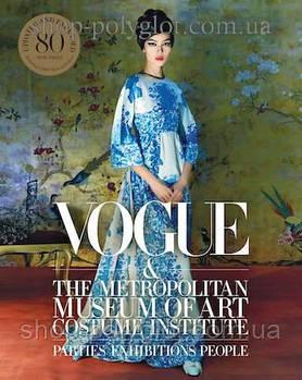 Книга Vogue and The Metropolitan Museum of Art Costume Institute