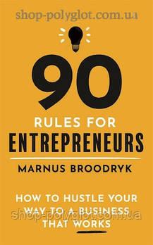 Книга 90 Rules For Entrepreneurs