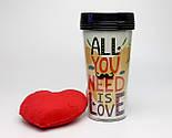 """Стакан з кришкою і подвійними стінками для напоїв на винос """"Все, що тобі потрібно, - це любов"""" """", фото 2"""