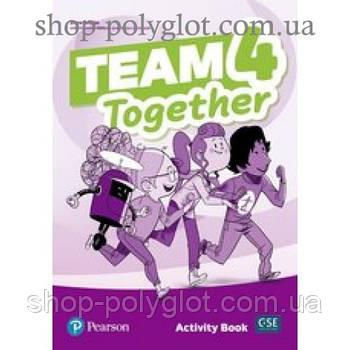 Рабочая тетрадь Team Together 4 Activity Book