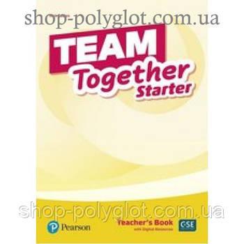 Книга для учителя Team Together Starter Teacher's Book with Digital Resources