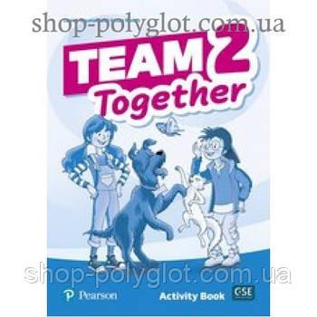 Рабочая тетрадь Team Together 2 Activity Book