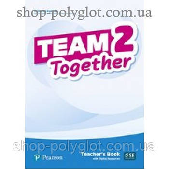 Книга для учителя Team Together 2 Teacher's Book with Digital Resources
