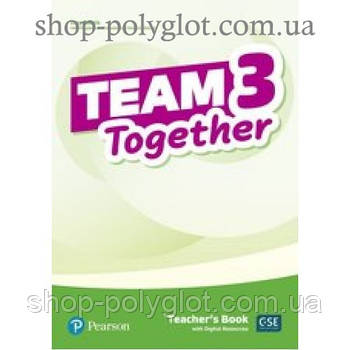 Книга для учителя Team Together 3 Teacher's Book with Digital Resources