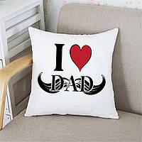 Подушка Татові I love dad, фото 1