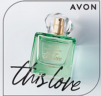 Today This Love TTA для неї Парфумна вода Avon 50 мл