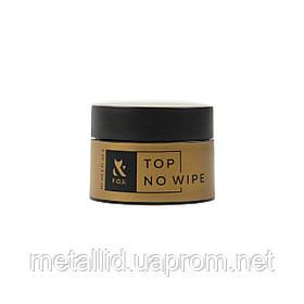 Топ для гель-лака без липкого слоя F.O.X. Top No Wipe, 30 мл