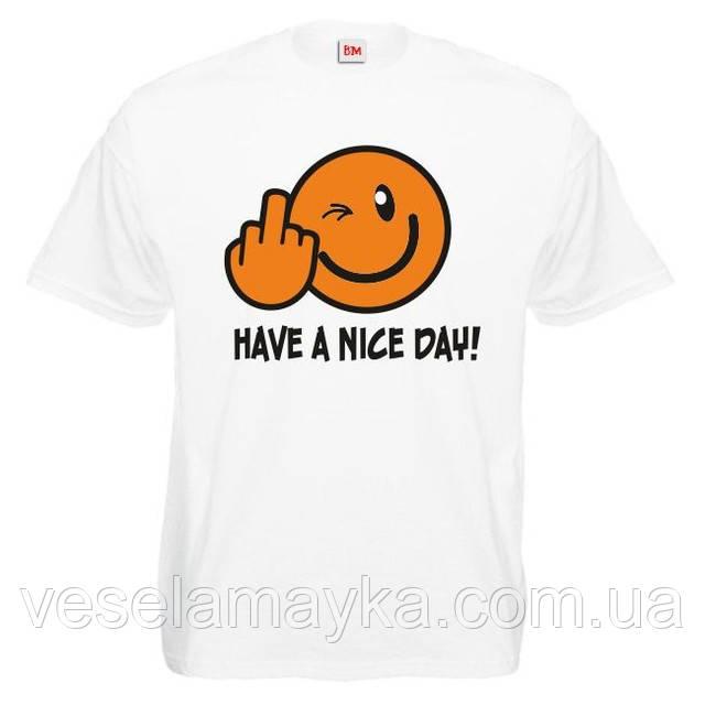 """Футболка """"Have a Nice Day"""""""