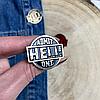 Металлический значок на рюкзак или одежду HELL, фото 3