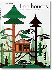 Частная архитектура. Tree Houses. Fairy-Tale Castles in the Air. Philip Jodidio