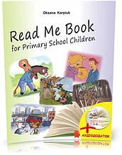 1~4 клас. Книга для читання англійською мовою у початкових класах Read Me Book for Primary School Children