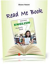 """7 клас. Read Me Book. Книга для домашнього читання """"Прочитай мене"""" англійською мовою (Карпюк О.), Видавництво"""