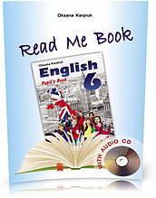 """6 клас. Read Me Book. Книга для домашнього читання """"Прочитай мене"""" англійською мовою + аудіододаток (Карпюк"""