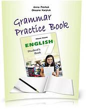 """7 клас. Англійська мова. Робочий зошит з граматики """"Grammar Practice Book"""" (Карпюк О.,Павлюк А.), Видавництво"""