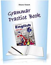 """6 клас. Англійська мова. Робочий зошит з граматики """"Grammar Practice Book"""" (Карпюк О.,Павлюк А.), Видавництво"""