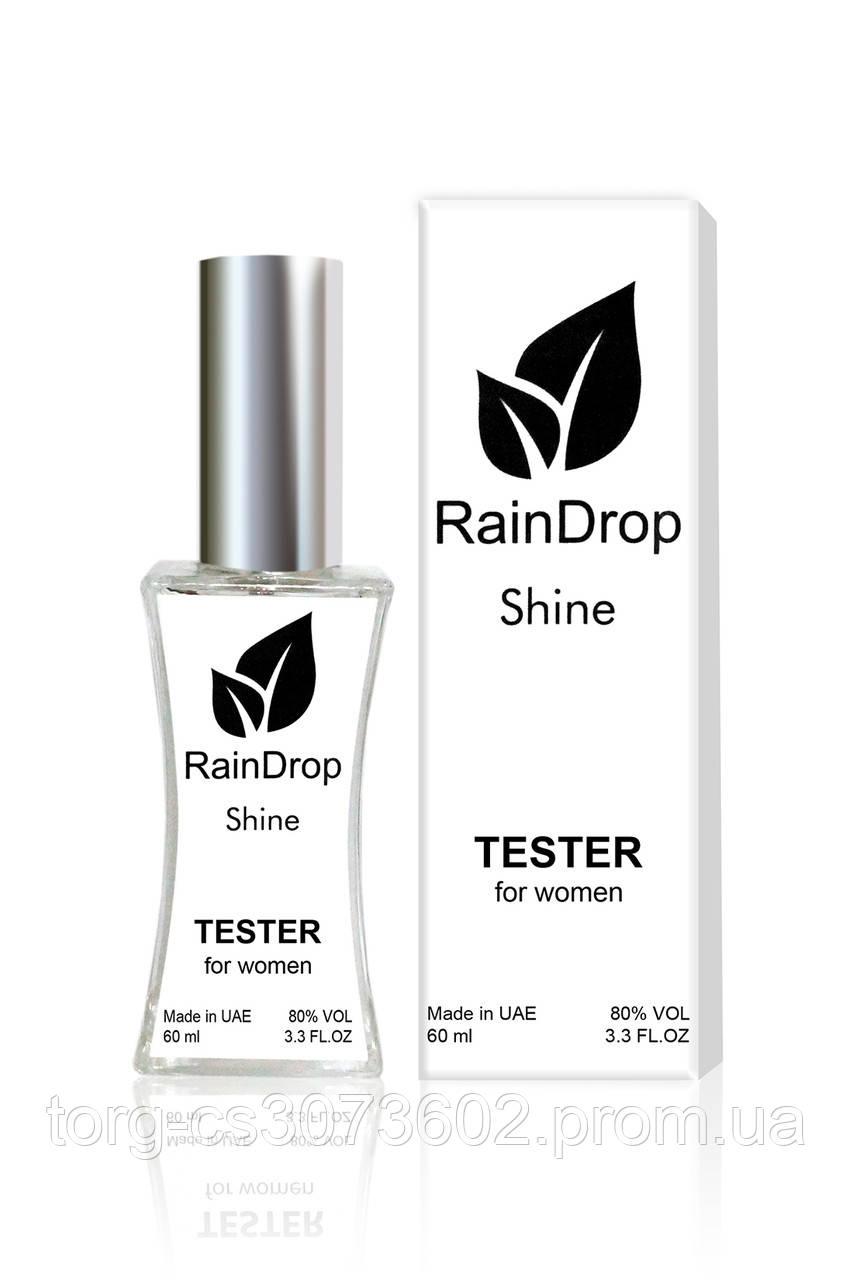 Тестер женский  LUXE CLASS Rain Drop Shine, 60 мл.