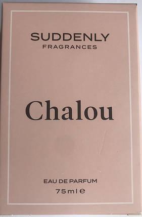 Жіноча туалетна вода Suddenly Chalou eau de parfum 75ml Німеччина, фото 2