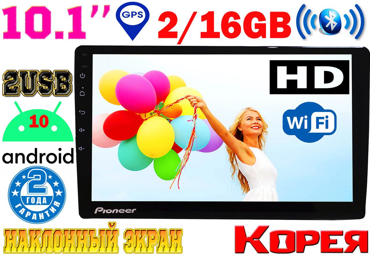 Автомагнитола Pioneer PI808, экран 10.1', 2DIN GPS, Android10, 2/16 GB,2USB,WIFI,FM,BT КОРЕЯ!