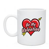 Кружка белая с нанесением на день Влюблённых  Be My Valentine