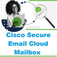 Cisco Secure Email Cloud Mailbox безкоштовна пробна версія
