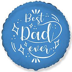 """Круг 18"""" FLEXMETAL-ФМ Best Dad Ever - надпись на синем"""
