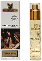 45 мл парфуми з феромонами Montale Rose Night Pheromone (Унісекс)