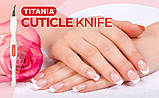 Нож для удаления кутикулы TITANIA art.1045 B, фото 7