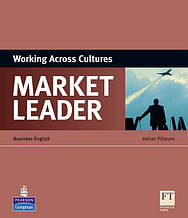 Market Leader , Working Across Cultures / Пособие английского языка