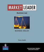 Market Leader , Business Law / Пособие для юристов английского языка