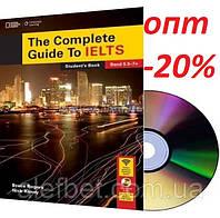 Английский язык / Подготовка к экзамену: Complete Guide to IELTS: Student's Book+CD / NGL