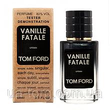 Tom Ford Vanille Fatale TESTER LUX, унисекс, 60 мл