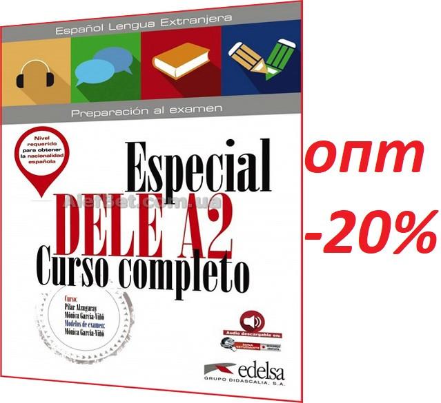Іспанська мова / Підготовка до іспиту: Especial DELE A2 Curso Completo, Підручник / Edelsa