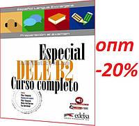 Іспанська мова / Підготовка до іспиту: Especial DELE В2 Curso Completo, Підручник / Edelsa