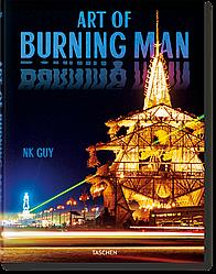 Книга Art of Burning Man. Автор - NK Guy (Taschen) (Multilingual Edition)