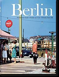 Книга Berlin. Portrait of a City. Автор - Hans Christian Adam (Taschen)