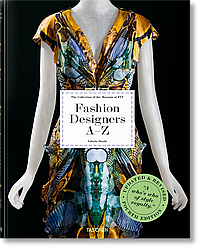 Книга Fashion Designers A–Z. Updated 2020 Edition. Автор - Valerie Steele, Colleen Hill (Taschen)