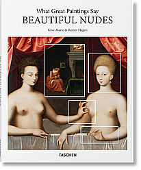 Книга What Great Paintings Say. Beautiful Nudes. Автор - Rainer & Rose-Marie Hagen (Taschen) (English)